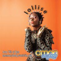 C'mon Everybody Presents: Lollise