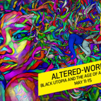 Altered Worlds: Black Utopia and the Age of Acceleration