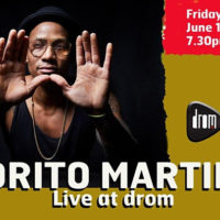 Pedrito Martinez Back on the Stage at DROM!