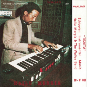 """Hailu Mergia and the Walias Band's """"Tezeta"""""""
