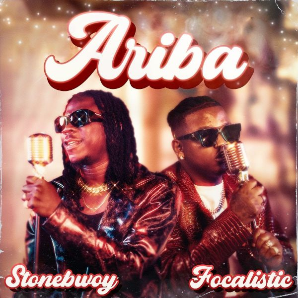 "Stonebwoy and Focalistic Meld Dancehall and Amapiano into ""Ariba"""