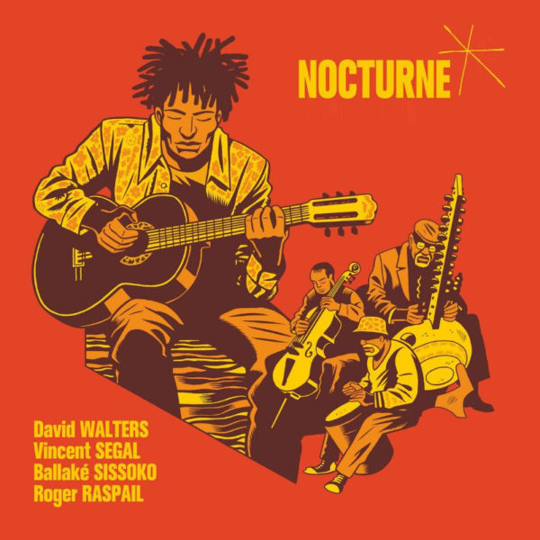 David Walters Teams With Ballaké Sissoko, Vincent Segal and Roger Raspail on New Album
