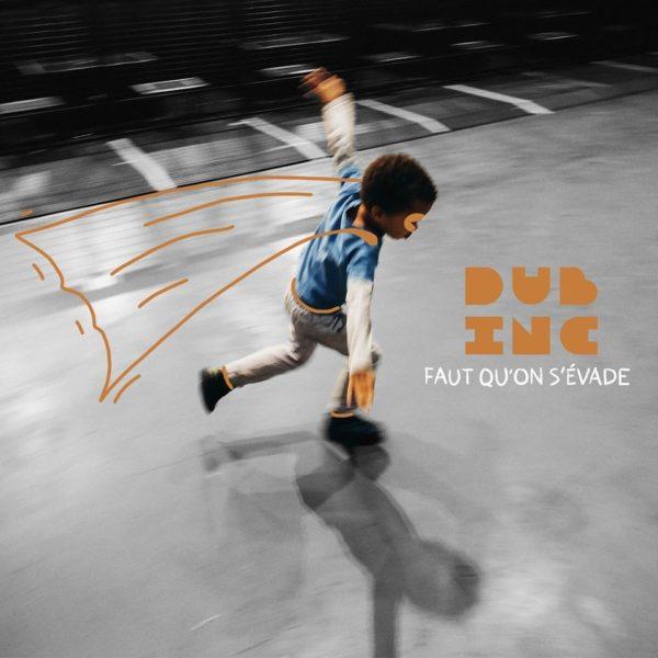 "Dub Inc Releases Lockdown Single ""Faut Qu'on s'Evade"""