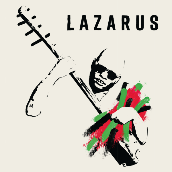 Lazarus Soundtrack, Produced by The Very Best's Johan Hugo