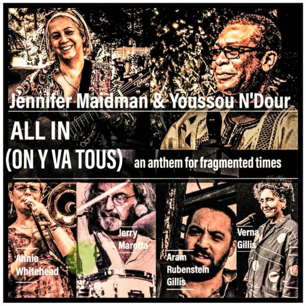 """All In"": Jennifer Maidman and Youssou N'Dour Sing for Solidarity!"