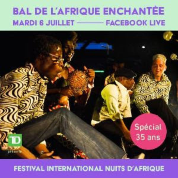 Nuits D'Afrique Events: July 6 and July 18!