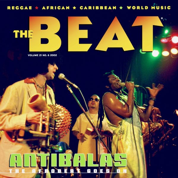 Best of The Beat on Afropop: Antibalas--The Afrobeat Goes On