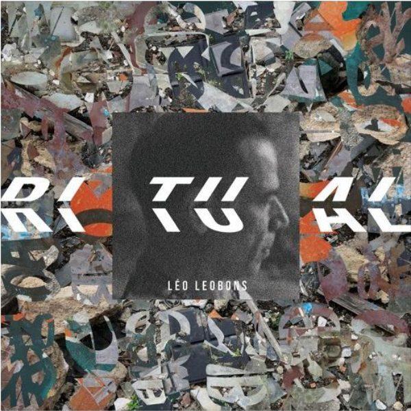 """Now Hear This: Léo Leobons's """"Ritual"""""""