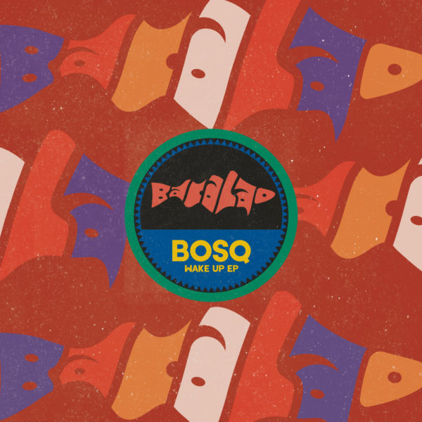BOSQ's Wake Up EP