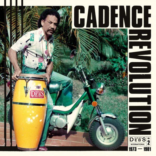 Disques Debs International Vol. 2: Cadence Revolution