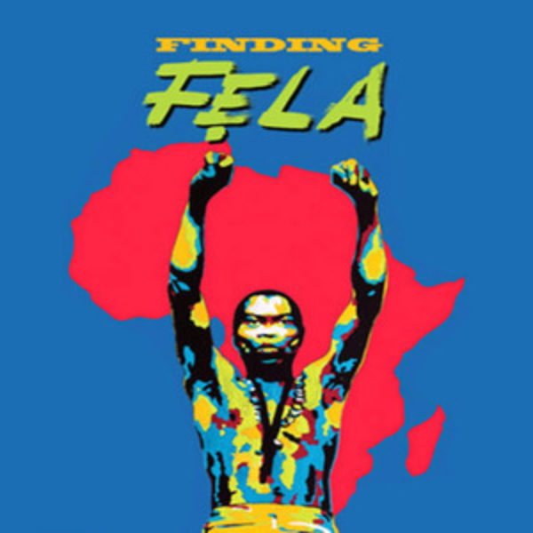 "Quarantunes: ""Finding Fela"" Documentary"