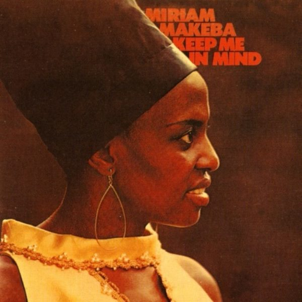 "Miriam Makeba's ""Keep Me In Mind"" Returns to Vinyl on Strut"