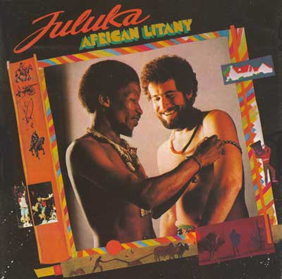 zuluJulkuka-AfricanLitany